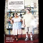 The Back in the Day Bakery Cookbook, Savannah GA, HCDJ, Like New