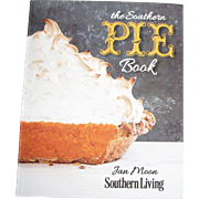 The Southern Pie Book: Home Baked Goodness Fresh from the Kitchen by Jan Moon, Like New
