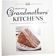 Harris, From Our Grandmothers' Kitchens -A Treasury of Lost Recipes Cookbook, HC Spiral Bound Like New