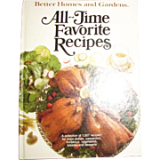 Better Homes and Gardens All-Time Favorite Recipes, HCDJ, 1979 1st Edition 1st Print, Like New