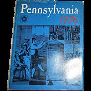 Pennsylvania 1776, Commemorates Bicentennial, Edited by Robert Secor,1976 HCDJ, Homeschooling