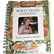 White Trash Cooking by Ernest Matthew Mickler, Color Photographs