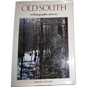 OLD SOUTH - A Photographic Journey by Frank Taylor, Large