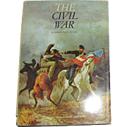 The Civil War by Robert Paul Jordan, National Geographic Society, Illustrated, HCDJ Plus Map