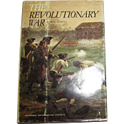 The Revolutionary War by Bart Mcdowell, National Geographic Society, HCDJ 1970 Second Printing