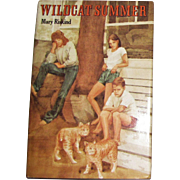 Wildcat Summer by Mary Riskind, HCDJ, 1985 1st Edition