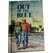 Out of the Blue by Barbara Bartholomew HC 1985, Especially for Girls, Nearly New 10-14 Year Olds