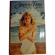 Steps In Time by Ruth Wallace-Brodeu r, Especially for Girls, HCDJ 1986 Stated First Edition, Ideal for 12-16 Year Olds