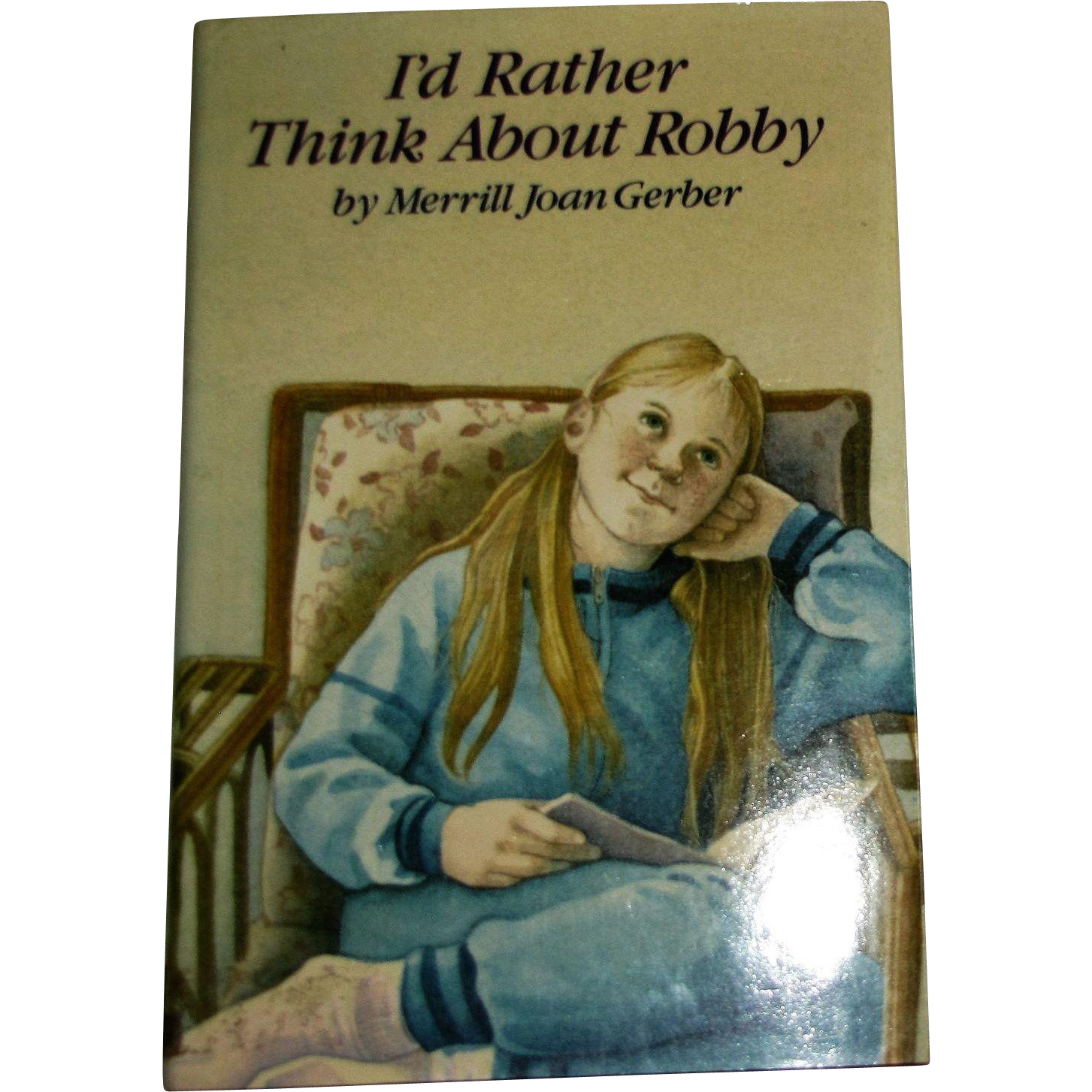 I'd Rather Think About Robby by Merrill Joan Gerber, HCDJ, 1989, Stated First Edition, Like New, For Young Adults 12-16 year olds