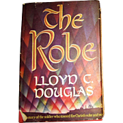 The Robe by Lloyd C. Douglas HCDJ 1942 Houghton Mifflin HCDJ