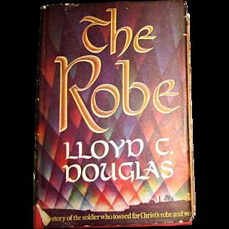 The Robe by Lloyd C. Douglas HCDJ 1942 Houghton Mifflin HCDJ