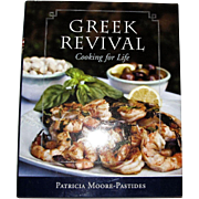 Greek Revival: Cooking for Life, Patricia Moore-Pastides , Traditional Mediterranean, HCDJ, Signed by Author, Like New