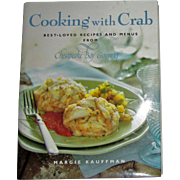 Cooking With Crab by Margie Kauffman, HCDJ First Edition, Like New