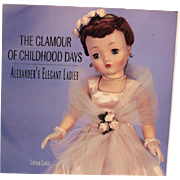 Theriaults catalog--The Glamour of Childhood Days:  Alexander's Elegant Ladies--1999