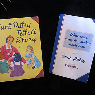 """Vintage Effanbee  Dy-Dee Doll """"Aunt Patsy Tells A Story & What Every Mother should know Book"""""""