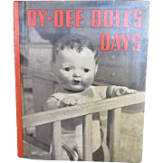 """Vintage"""" EXCELLENT"""" Effanbee Dy-Dee doll Day's Book 1938 - Hard Cover"""