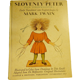 Book: Slovenly Peter - Mark Twain  - copyrighted 1935