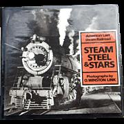 Railroad Book: Steam Steel & Stars