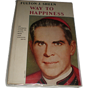 Fulton J. Sheen Way To Happiness - 1954