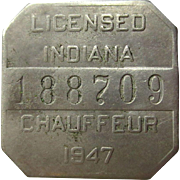 Indiana Chauffeur License 1947 Badge / Pin