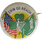 Erin Go Bragh Button, Celluloid Pinback