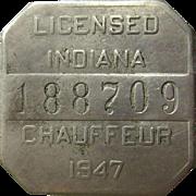 Indiana Chauffeur License 1947 Badge / Pin