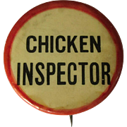 Chicken Inspector Button, Vintage Pin Back