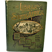 Antique Book The Library of South Africa Its History, Heroes and Wars 1899