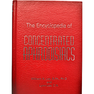 Collectible Book Encyclopedia of Concentrated Aphrodisiacs