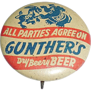 Rare Art Deco 1940 Gunther's Beer Political Historical Pinback Pin Button