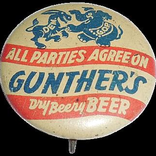 Rare Art Deco 1940 Gunther's Beer Political Historical Pinback Pin Button