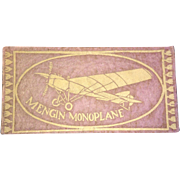 "1910 Aviation Airplane Mengin Monoplane USA Felt Tobacco Advertising 5.75"" X 3"""