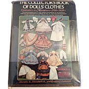 The Collectors Book of Doll Clothes by Dorothy, Elizabeth and Evelyn Coleman