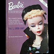 Barbie Fashion Volume I, 1959-1967 by Sarah Sink Eames