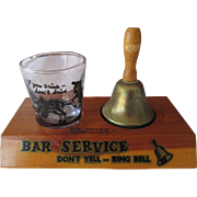 "Bar Service ""Don't Yell-Ring Bell 1960s"