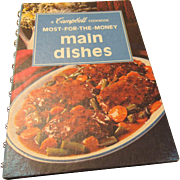 """Most For The Money Main Dishes "" A Campbell's Cookbook"