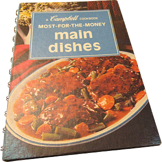 """""""Most For The Money Main Dishes """" A Campbell's Cookbook"""