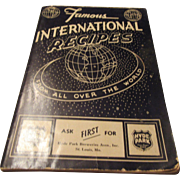 """Famous International Recipes From All Over The World"" By Ruth Elizabeth Mills"