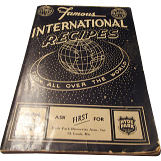 """""""Famous International Recipes From All Over The World"""" By Ruth Elizabeth Mills"""