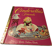 """Walt Disney's Cinderella's Friends"" 1950 Golden Book"