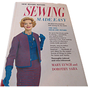 "New Revised Edition ""Sewing Made Easy"" 1960 Mary Lynch & Dorothy Sara"