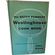 "1954 ""Betty Furness Westing house Cook Book "" First Printing"