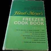 """Hazel Meyer's Freezer Cook Book"" Lippincott 1970"