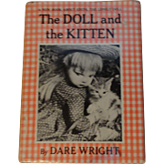 The Doll and the Kitten by Dare Wright (Edith, the Lonely Doll) copywrite 1960 - Free shipping US