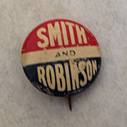 Smith and Robinson political pin back presidential campaign