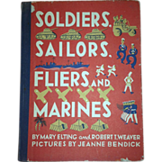 1943 Soldiers Sailors Fliers and Marines WWII book vintage! Nice!