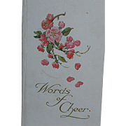 Book is titled Words of Cheer by Published By Cupples & Leon Company  New York