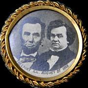 Rare Lincoln / Douglas , Freeport  Debate Commemorative Pin