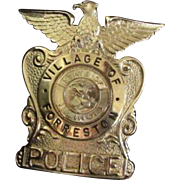 Authentic Village Police Badge  ** Forreston Illinois