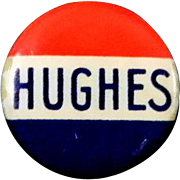 1916 Charles E. Hughes Political Pin with Whitehead & Hoag Backpaper
